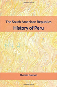 Electronic book The South American Republics : History of Peru