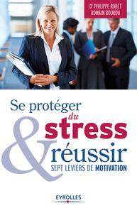 Livre numérique Se protéger du stress et réussir