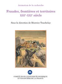 Livre numérique Fraudes, frontières et territoires (XIIIe-XXIesiècle)