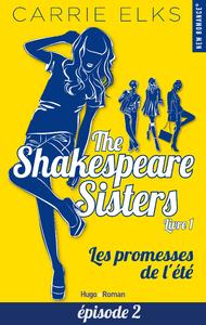 Livre numérique The Shakespeare sisters - tome 1 Les promesses de l'été Episode 2