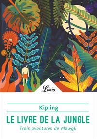 Livre numérique Le Livre de la jungle - Trois Aventures de Mowgli