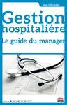 Libro electrónico Gestion hospitalière. Le guide du manager