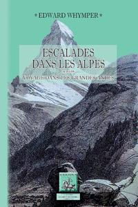 Livre numérique Escalades dans les Alpes (suivi de :) Voyage dans les grandes Andes