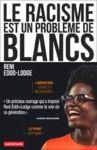 Livre numérique Le racisme est un problème de Blancs