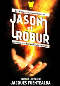 Livre numérique Jason et Robur, Saison 2 Ép. 1 : Pour une poignée de sortilèges !