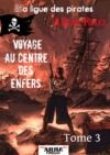 Electronic book Voyage au centre des Enfers, tome 3 (La ligue des pirates)