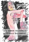 """Livre numérique """"Le roman des cons"""" de Pétrille Biscorneau"""