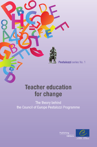 Electronic book Teacher education for change - The theory behind the Council of Europe Pestalozzi Programme (Pestalozzi series n°1)