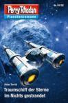 Livro digital Planetenroman 91 + 92: Traumschiff der Sterne / Im Nichts gestrandet