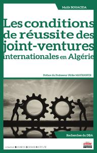 Livre numérique Les conditions de réussite des joint-ventures internationales en Algérie