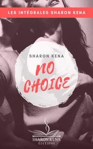 Livre numérique No Choice - L'Intégrale