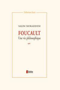 Livre numérique Foucault. Une vie philosophique