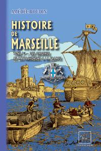 Livre numérique Histoire de Marseille (Tome Ier : des origines au rattachement à la France)