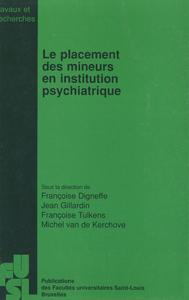 Livre numérique Le placement des mineurs en institution psychiatrique