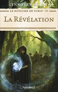 Livre numérique Le Royaume de Tobin (Tome 4) - La Révélation