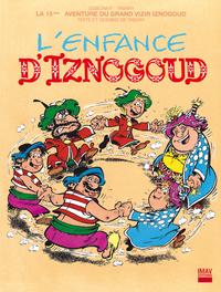Livre numérique Iznogoud - tome 15 - L'enfance d'Iznogoud