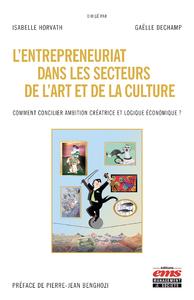 Livre numérique L'entrepreneuriat dans les secteurs de l'art et de la culture
