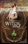 Livre numérique Witch Soul, tome 1