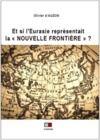 """Livro digital Et si l'Eurasie représentait """"La Nouvelle Frontière"""" ?"""