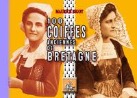 Livre numérique 100 Coiffes anciennes de Bretagne