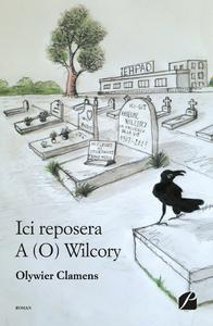 Livre numérique Ici reposera A (O) Wilcory