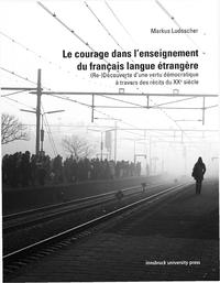 Electronic book Le courage dans l'enseignement du français langue étrangère