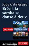 Livre numérique Idée d'itinéraire - Brésil, la samba se danse à deux