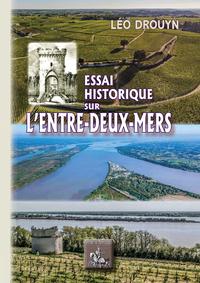 Livre numérique Essai historique sur l'Entre-deux-Mers