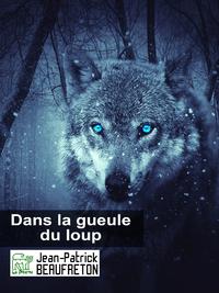 Livre numérique Dans la gueule du loup