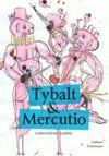 Livre numérique Tybalt & Mercutio