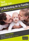 Livro digital Tout savoir sur... Le Marketing de la Famille