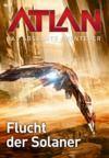 Livre numérique Atlan - Das absolute Abenteuer 7: Flucht der Solaner