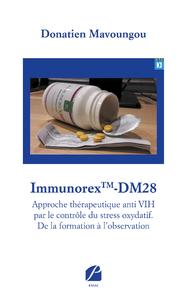Livre numérique ImmunorexTM-DM28-Approche thérapeutique anti VIH par le contrôle du stress oxydatif. De la formation à l'observation
