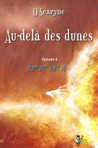 Livre numérique Au delà des dunes, épisode 4