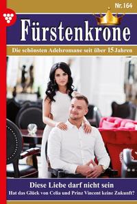 E-Book Fürstenkrone 164 – Adelsroman