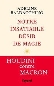 Electronic book Notre insatiable désir de magie