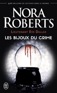 Livre numérique Lieutenant Eve Dallas (Tome 7) - Les bijoux du crime