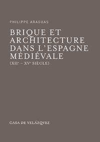 Livre numérique Brique et architecture dans l'Espagne médiévale (XIIe-XVe siècle)
