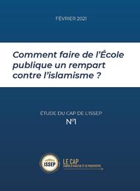 Livre numérique Comment faire de l'Ecole publique un rempart contre l'islamisme ?