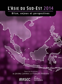 Livre numérique L'Asie du Sud-Est 2014: bilan, enjeux et perspectives
