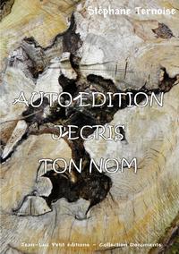 Electronic book Auto-édition, j'écris ton nom