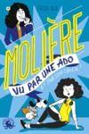 Livre numérique 100 % Bio - Molière vu par une ado