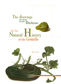 Electronic book The drawings of Antoine Nicolas Duchesne for his Natural History of the Gourds