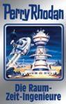 E-Book Perry Rhodan 152: Die Raum-Zeit-Ingenieure (Silberband)