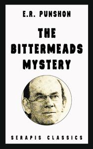 Livre numérique The Bittermeads Mystery (Serapis Classics)
