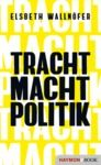 Livro digital TRACHT MACHT POLITIK