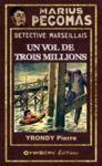 Livre numérique Marius Pégomas - Un vol de trois millions