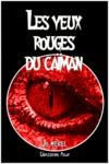 Livre numérique Les yeux rouges du caïman