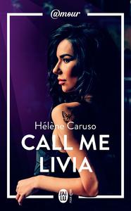 Livre numérique Olivia Kincaid (Tome 1) - Call me Livia