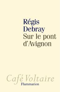 Livro digital Sur le pont d'Avignon
